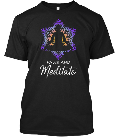 Paw And Meditate Black T-Shirt Front