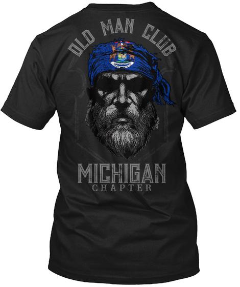 Old Man Club Michigan Chapter Black T-Shirt Back