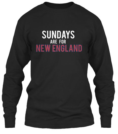 Sundays For Are New  England Black T-Shirt Front