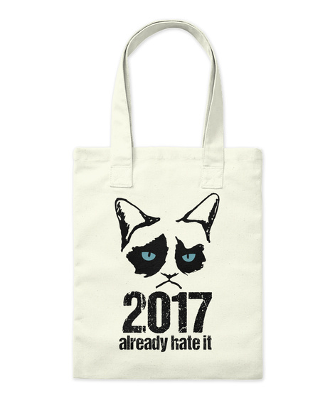 2017 Already Hate It Natural T-Shirt Front