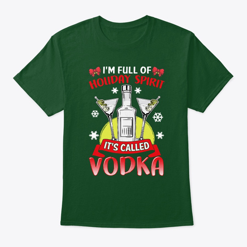 Holiday Spirit Called Vodka Christmas Deep Forest T-Shirt Front