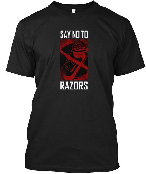 Razors T Shirt Black T-Shirt Front
