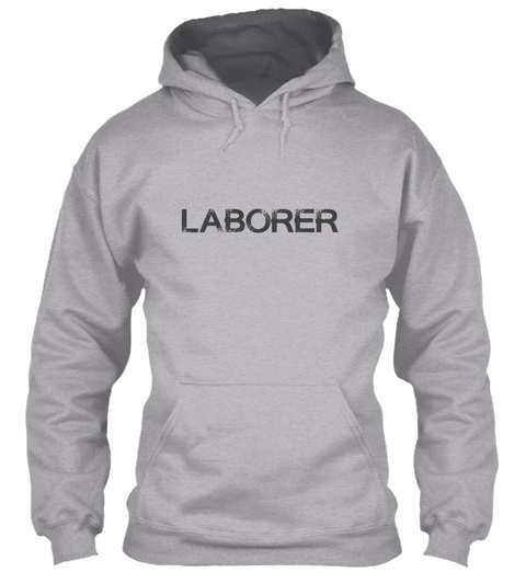 Laborer  Limited Edition Sport Grey T-Shirt Front