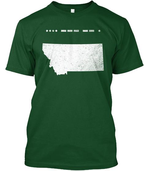 Morse Code Montana Home Great Gift Idea Deep Forest T-Shirt Front