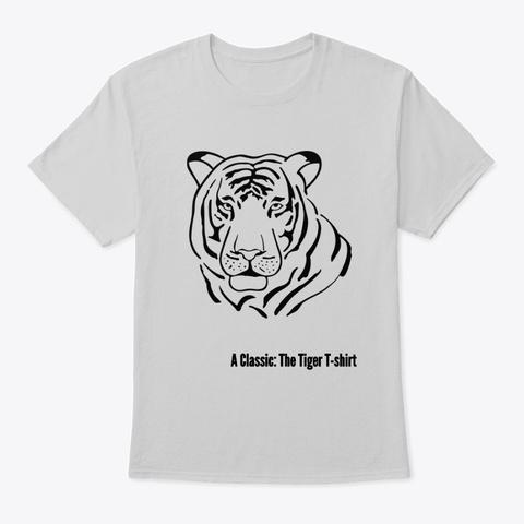 A Classic: The Original Tiger Series  Light Steel T-Shirt Front