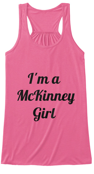 I'm A  Mc Kinney  Girl Neon Pink Women's Tank Top Front