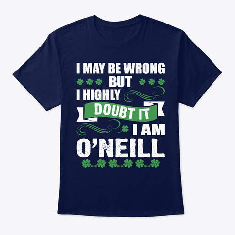 May Be Wrong Oneill Irish St Patricks Navy T-Shirt Front