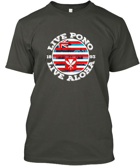Live Pono, Live Aloha Smoke Gray T-Shirt Front
