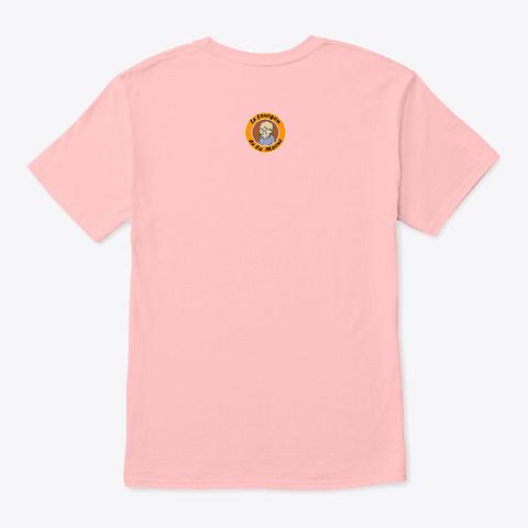 P*Tain Josiane ! Pale Pink T-Shirt Back