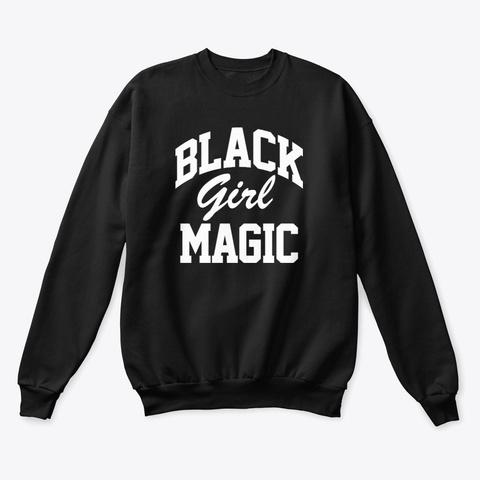Black Girl Magic Black T-Shirt Front