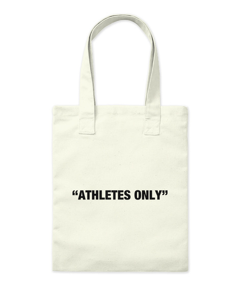 """""""Athletes Only"""" Natural T-Shirt Front"""