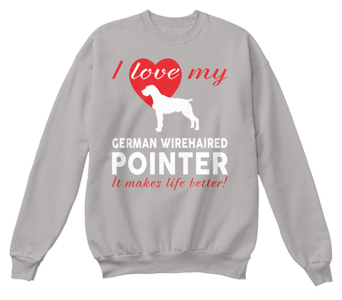 German Wirehaired Pointer Light Steel  T-Shirt Front