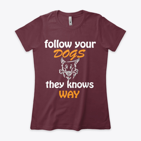 Limited Dog Lover Lovely  T Shirt Maroon Women's T-Shirt Front
