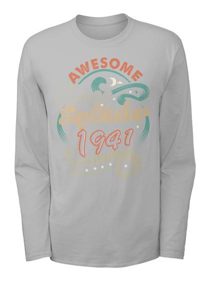 Awesome September 1941 Birthday - Gift SweatShirt