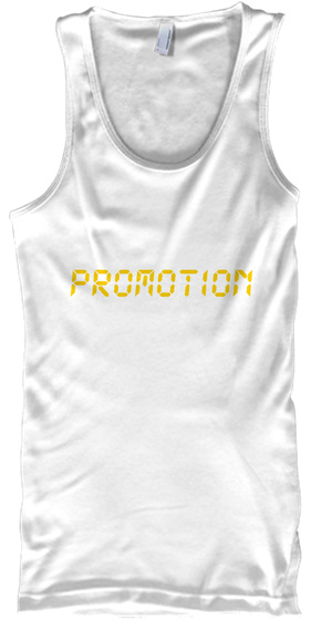Promotion White T-Shirt Front