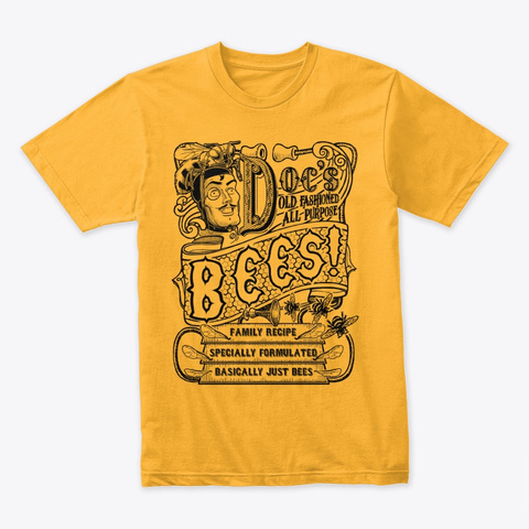 Doctor Bees (Vintage) Gold T-Shirt Front