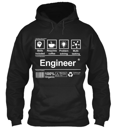 Skills Included Requires Coffee Problem Solving Multi  Tasking Engineer Product Features 100 %Organic Warning  Black Camiseta Front