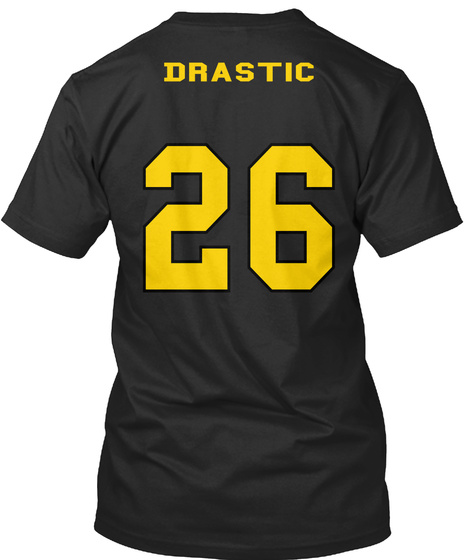 Drastic 26 Black T-Shirt Back