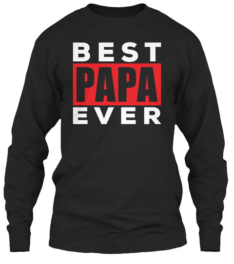 Papa T-shirt - Papa Tees - Father's Day