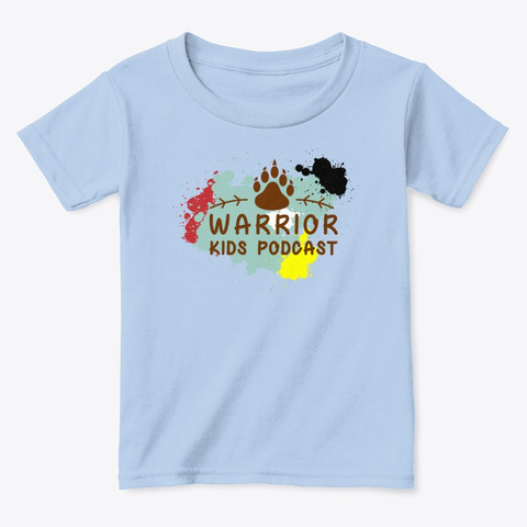 Warrior Kids Podcast Light Blue T-Shirt Front