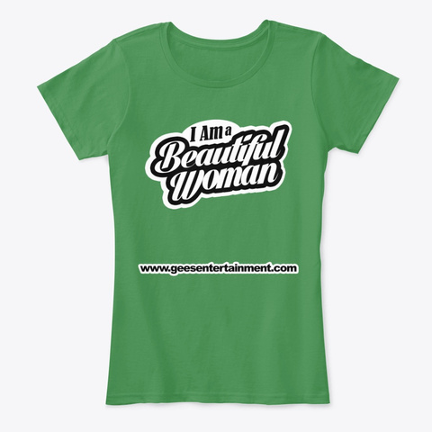 Dj Greg Gee Beautiful Woman Kelly Green  T-Shirt Front