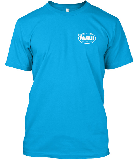 Maui Turquoise T-Shirt Front