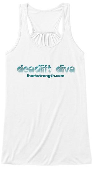 Deadlift Diva   Teal Gradient White T-Shirt Front