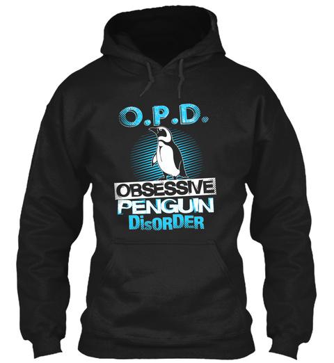 O.P.D. Obsessive Penguin Disorder Black T-Shirt Front