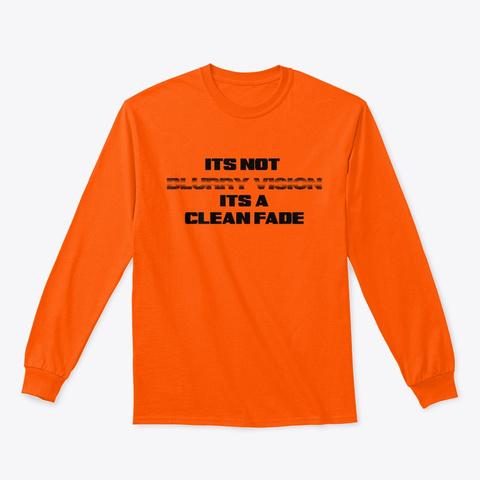 Blurry Vision Safety Orange T-Shirt Front