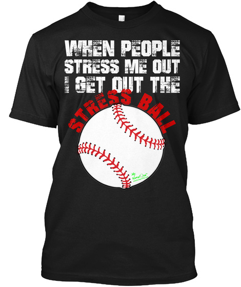 8f4996cb Stress Ball Funny Offensive Shirts Products from Mr. NovelTee ...