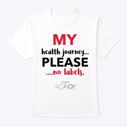 My Health Journey White T-Shirt Front