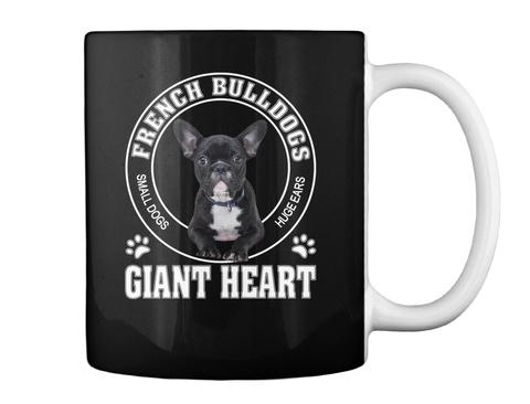 French Bulldog Small Dogs Huge Ears Giant Heart Black T-Shirt Back