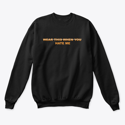 Play This When You Hate Me Merch Black T-Shirt Front