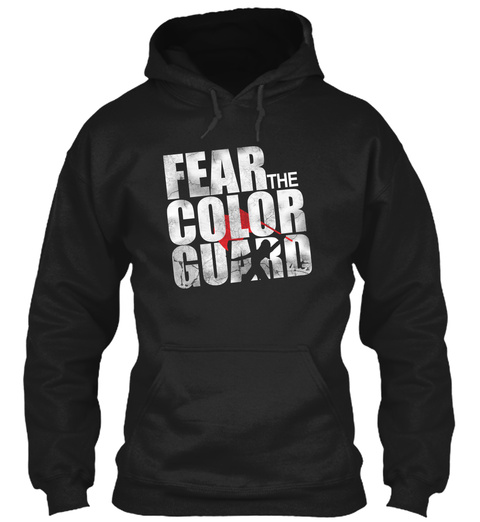 Fear The Color Guard  Black Moletom Front