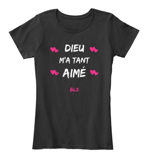 Dieu M'a Tant Aime Bls Black Women's T-Shirt Front