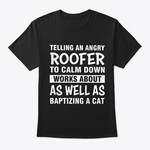 Angry Roofer Black T-Shirt Front