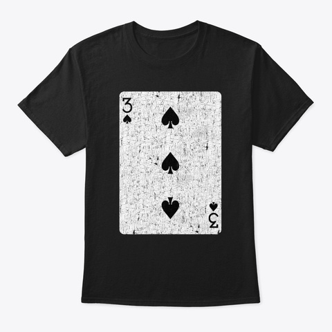 Three Of Spades Playing Card Black T-Shirt Front