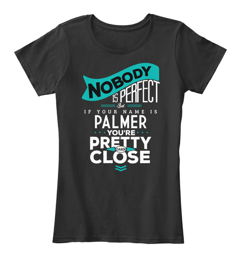 Palmer Nobody Is Perfect Black T-Shirt Front