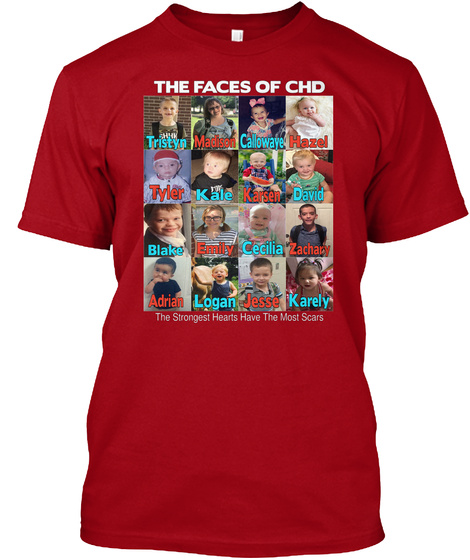 The Faces Of Chd Tristyn Madison Callowaye Hazel Tyler Kale Karsen David Blake Emily Cecilia Zachary Adrian Logan... Deep Red T-Shirt Front