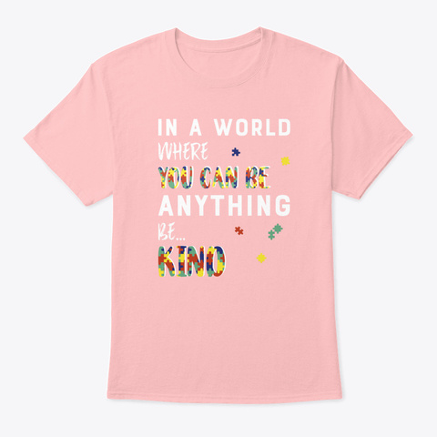 Autism Be Kind   Womens Rolled Sleeve T Pale Pink T-Shirt Front