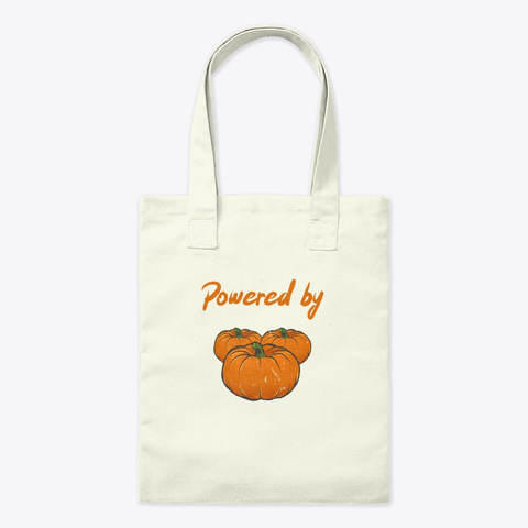 Powered By Pumpkins Natural T-Shirt Front