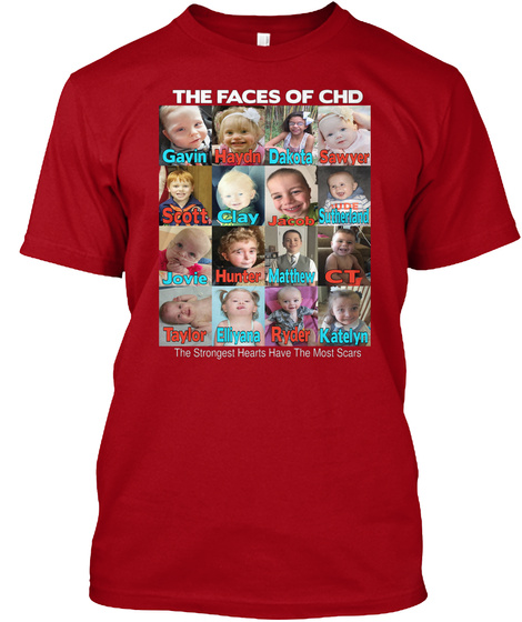 The Faces Of Chd Gayin Haydin Dakota Sawyer Scott Clay Jacob Sutherland The Strongest Hearts Have The Most Scars Deep Red T-Shirt Front