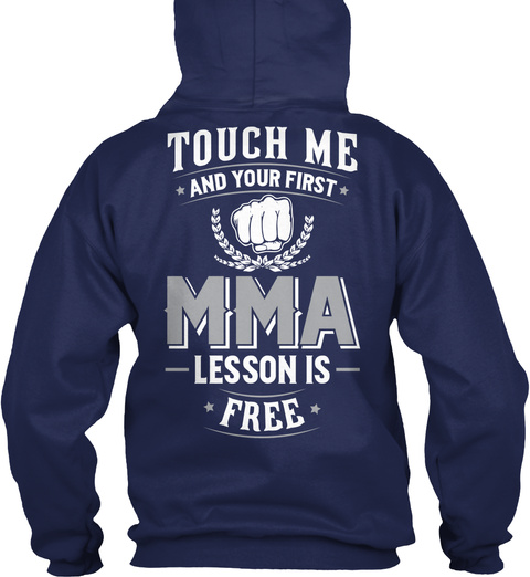 Touch Me And Your First Mma Lesson Is Free Navy T-Shirt Back