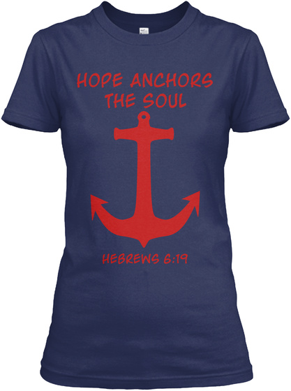 Hope Anchors The Soul Hebrews 6:19 Navy Women's T-Shirt Front