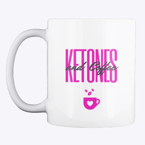 Ketones & Coffee  White T-Shirt Front