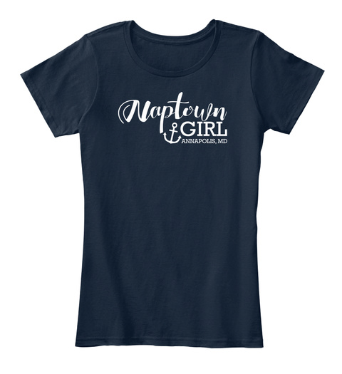 Naptown Girl Annapolis , Md New Navy Women's T-Shirt Front