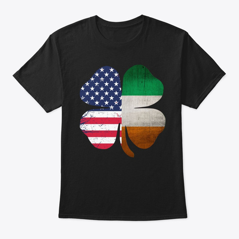 Irish American Ireland Flag Shamrock Black T-Shirt Front