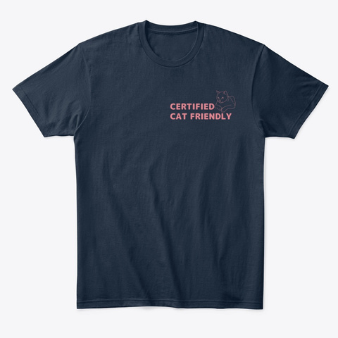 Certified Cat Friendly New Navy T-Shirt Front