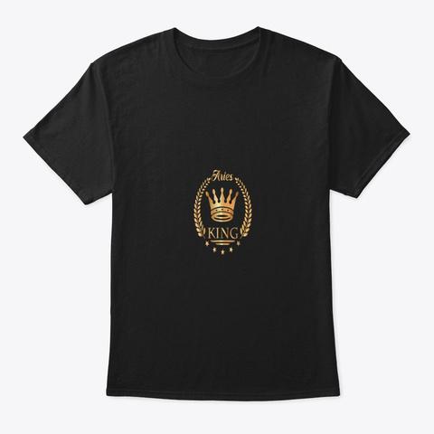 Aries Birthday Gifts King Aries Zodiac T Black T-Shirt Front
