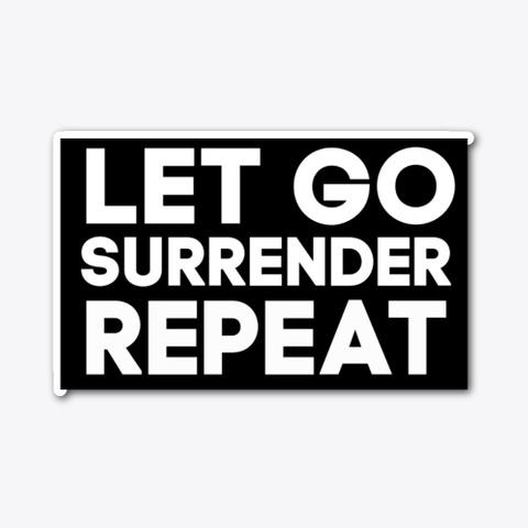 Let Go Sticker Standard T-Shirt Front